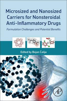 Book Microsized And Nanosized Carriers For Nonsteroidal Anti-inflammatory Drugs: Formulation Challenges… by Bojan Alija