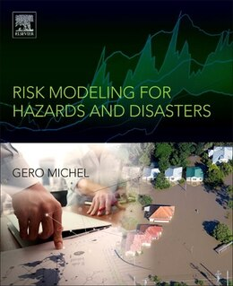 Book Risk Modeling For Hazards And Disasters by Gero Michel