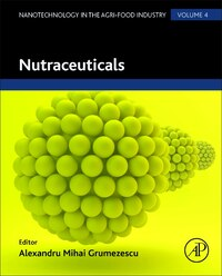 Nutraceuticals: Nanotechnology In The Agri-food Industry Volume 4