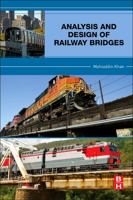 Book Analysis And Design Of Railway Bridges by Mohiuddin Ali Khan