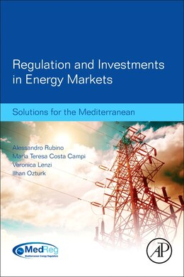 Book Regulation And Investments In Energy Markets: Solutions For The Mediterranean by Alessandro Rubino