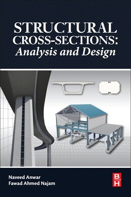 Book Structural Cross Sections: Analysis And Design by Naveed Anwar