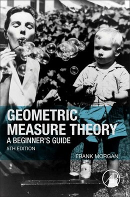 Book Geometric Measure Theory: A Beginner's Guide by Frank Morgan