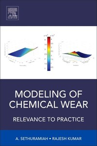 Modeling Of Chemical Wear: Relevance To Practice