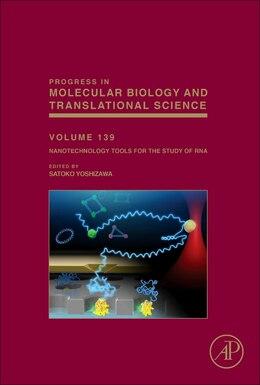 Book Nanotechnology Tools For The Study Of Rna by Satoko Yoshizawa