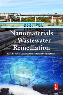 Book Nanomaterials For Wastewater Remediation by Ravi Kumar Gautam
