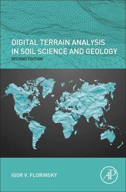 Book Digital Terrain Analysis In Soil Science And Geology by Igor Florinsky