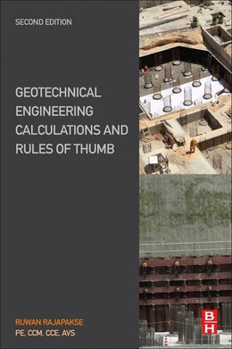Book Geotechnical Engineering Calculations And Rules Of Thumb by Ruwan Abey Rajapakse