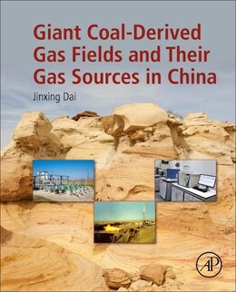 Book Giant Coal-derived Gas Fields And Their Gas Sources In China by Jinxing Dai