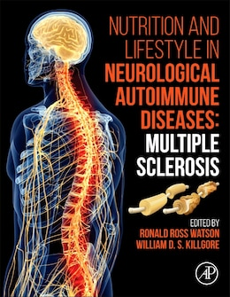 Book Nutrition And Lifestyle In Neurological Autoimmune Diseases: Multiple Sclerosis by Ronald Ross Watson