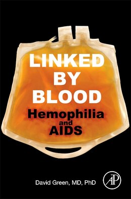 Book Linked By Blood: Hemophilia And Aids by David Green