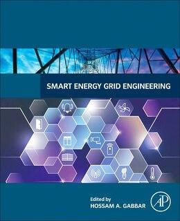 Book Smart Energy Grid Engineering by Hossam Gabbar