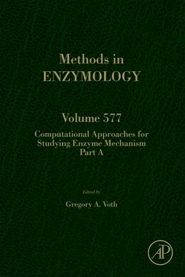 Book Computational Approaches For Studying Enzyme Mechanism Part A by Gregory Voth