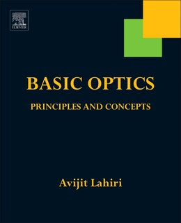 Book Basic Optics: Principles And Concepts by Avijit Lahiri