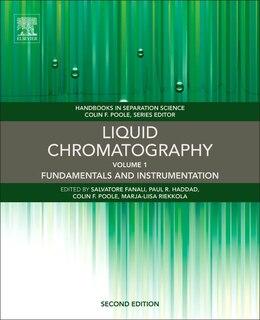 Book Liquid Chromatography: Fundamentals And Instrumentation by Salvatore Fanali