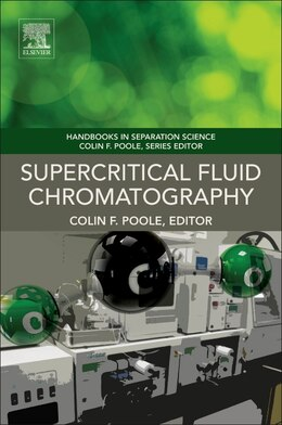 Book Supercritical Fluid Chromatography by Colin F. Poole