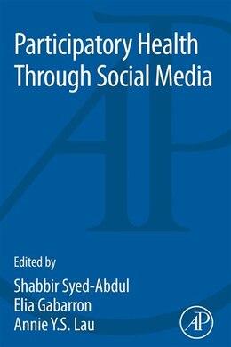 Book Participatory Health Through Social Media by Shabbir Syed-abdul
