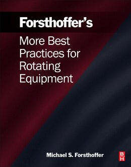 Book More Best Practices For Rotating Equipment by Michael S. Forsthoffer