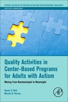 Quality Activities In Center-based Programs For Adults With Autism: Moving From Nonmeaningful To…