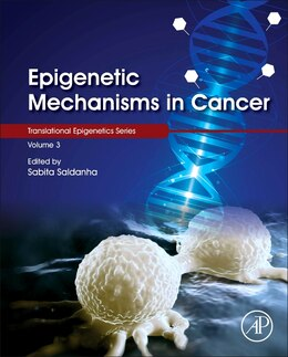 Book Epigenetic Mechanisms In Cancer by Sabita Saldanha