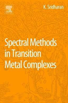 Book Spectral Methods In Transition Metal Complexes by K. Sridharan