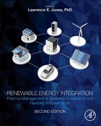 Renewable Energy Integration: Practical Management Of Variability, Uncertainty, And Flexibility In…