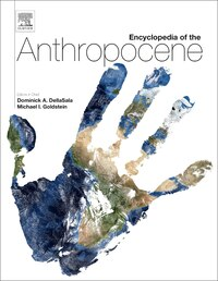 Encyclopedia Of The Anthropocene