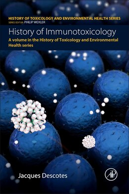 Book History Of Immunotoxicology by Jacques Descotes