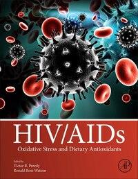 Hiv/aids: Oxidative Stress And Dietary Antioxidants