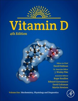 Book Vitamin D: Volume 1: Biochemistry, Physiology And Diagnostics by David Feldman