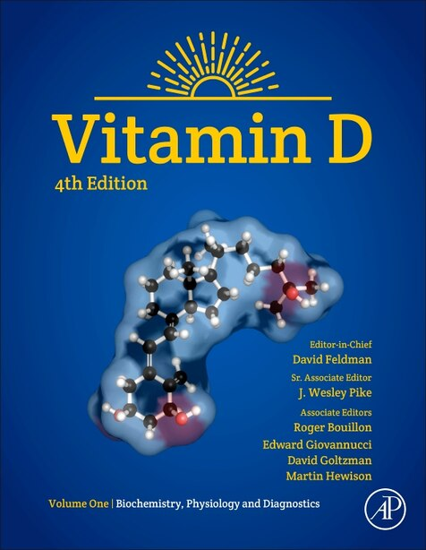 Vitamin D: Volume 1: Biochemistry, Physiology And Diagnostics by Martin Hewison
