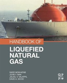 Book Handbook Of Liquefied Natural Gas by Saeid Mokhatab