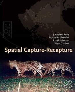 Book Spatial Capture-recapture by J. Andrew Royle