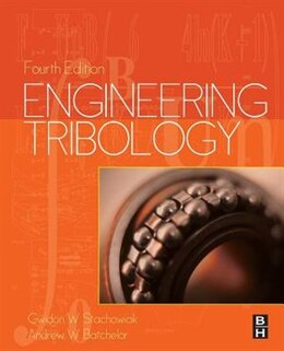 Book Engineering Tribology by Gwidon Stachowiak