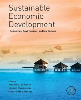 Book Sustainable Economic Development: Resources, Environment, And Institutions by Arsenio Balisacan