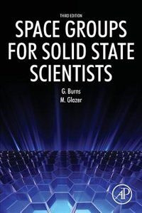 Book Space Groups For Solid State Scientists by Michael Glazer