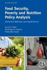 Book Food Security, Poverty And Nutrition Policy Analysis: Statistical Methods And Applications by Suresh Babu