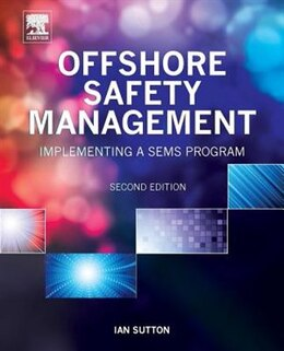 Book Offshore Safety Management: Implementing A Sems Program by Ian Sutton