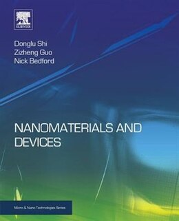 Book Nanomaterials And Devices by Donglu Shi