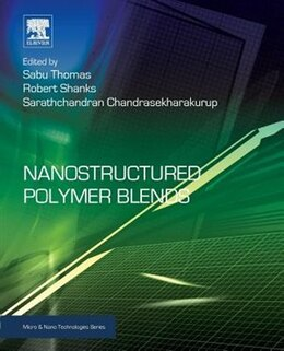 Book Nanostructured Polymer Blends by Sabu Thomas