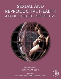 Book Sexual And Reproductive Health: A Public Health Perspective by Paul Van Look
