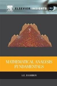 Book Mathematical Analysis Fundamentals by Agamirza Bashirov
