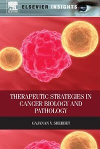 Book Therapeutic Strategies In Cancer Biology And Pathology by Gajanan V. Sherbet