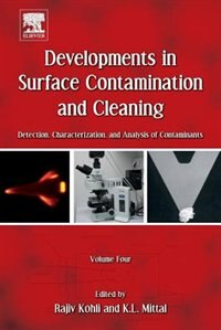 Book Developments In Surface Contamination And Cleaning, Volume 4: Detection, Characterization, And… by Rajiv Kohli