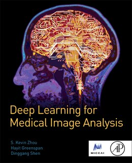 Book Deep Learning For Medical Image Analysis by S. Kevin Zhou