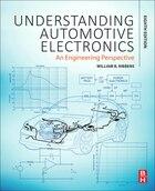 Understanding Automotive Electronics: An Engineering Perspective