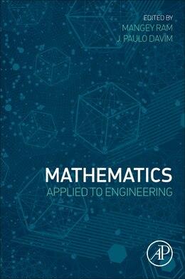 Book Mathematics Applied To Engineering by Mangey Ram