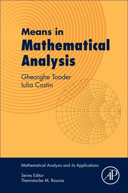 Book Means In Mathematical Analysis by Iulia Costin