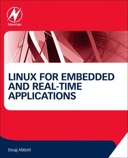 Book Linux For Embedded And Real-time Applications by Doug Abbott