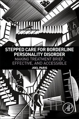 Book Stepped Care For Borderline Personality Disorder: Making Treatment Brief, Effective, And Accessible by Joel Paris